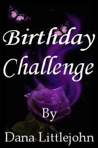 Birthday Challenge Dana Littlejohn
