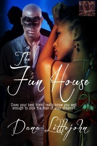 The Fun House by Dana Littlejohn