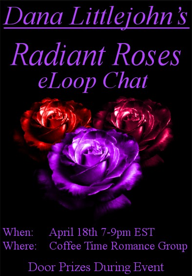 Radiant Roses Chat Dana Littlejohn