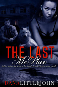 The Last McPhee by Dana Littlejohn