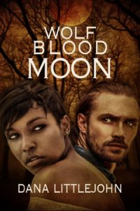 Wolf Blood Moon by Dana Littlejohn
