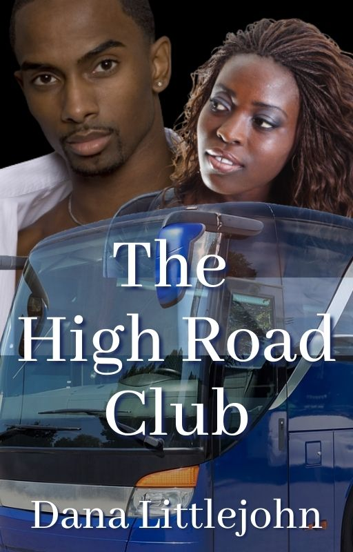 The High Road Club by Dana Littlejohn