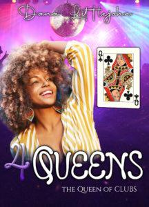 4 Queens - Queen of Clubs by Dana Littlejohn