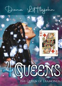 4 Queens - Queen of Diamonds by Dana Littlejohn