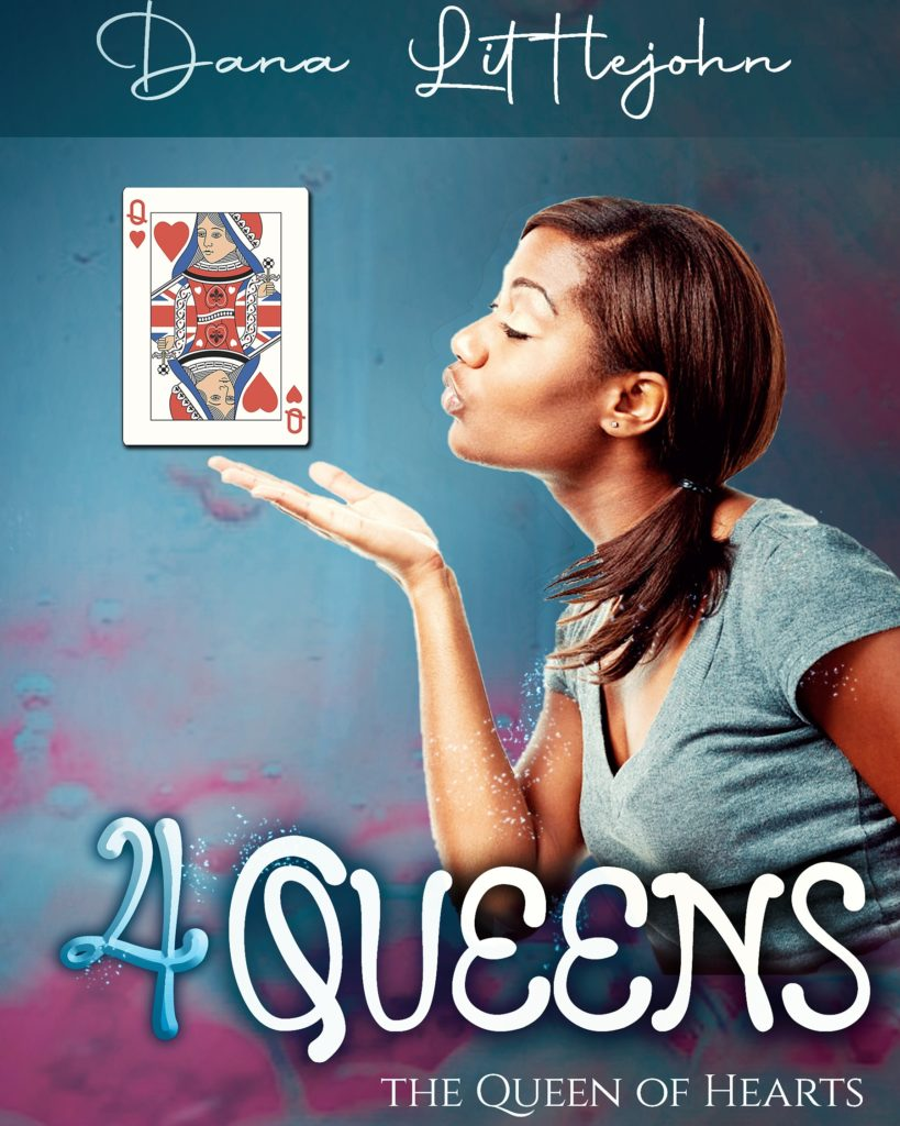 4 Queens by Dana Littlejohn